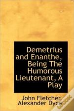 Demetrius And Enanthe, Being The Humorou