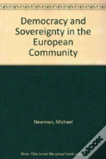 Democracy And Sovereignty In The European Community