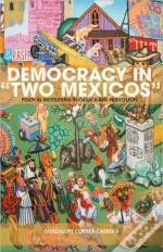 Democracy In 'Two Mexicos'