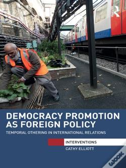 Wook.pt - Democracy Promotion As Foreign Policy