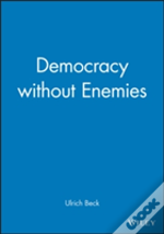 Democracy Without Enemies