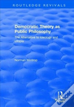 Democratic Theory As Public Philoso