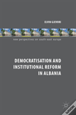 Wook.pt - Democratisation And Institutional Reform In Albania
