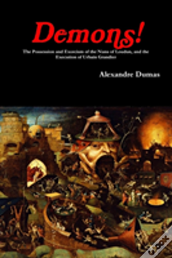 Wook.pt - Demons! The Possession And Exorcism Of The Nuns Of Loudun, And The Execution Of Urbain Grandier