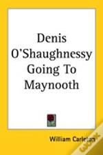 Denis O'Shaughnessy Going To Maynooth