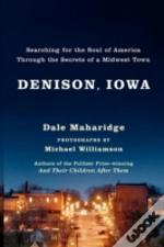 Denison, Iowa: Searching For The Soul Of