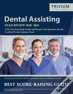 Dental Assisting Exam Review 2020-2021