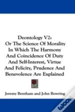 Deontology V2: Or The Science Of Moralit
