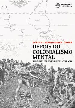 Wook.pt - Depois Do Colonialismo Mental