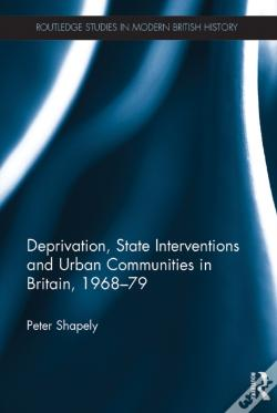 Wook.pt - Deprivation, State Interventions And Urban Communities In Britain, 1968-79