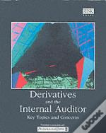 Derivatives And The Internal Auditor