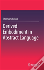 Derived Embodiment In Abstract Language