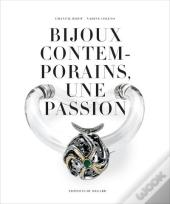 Des Bijoux De Créateurs Contemporains ; Collection De Solange Thierry-De-Saint Rapt