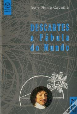 Wook.pt - Descartes - a Fábula do Mundo