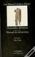 Descredito Del Heroe / Manual De Infractores