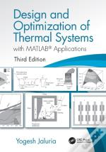 Design And Optimization Of Thermal Systems, Third Edition