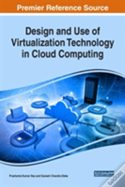 Wook.pt - Design And Use Of Virtualization Technology In Cloud Computing