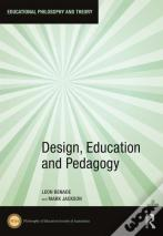 Design, Education And Pedagogy