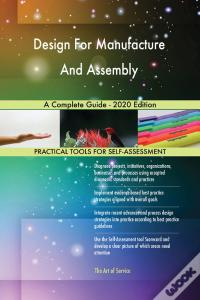Ebooks Design For Manufacture And Assembly A Complete Guide - 2020 Edition Baixar Epub