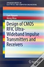 Design Of Cmos Rfic Ultra-Wideband Impulse Transmitter And Receiver