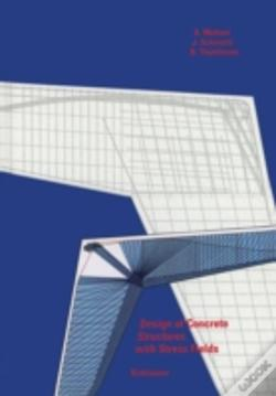 Wook.pt - Design Of Concrete Structures With Stress Fields