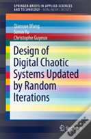 Design Of Digital Chaotic Systems Updated By Random Iterations