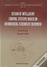 Design Of Intelligent Control Systems Based On Hierarchical Stochastic Automata