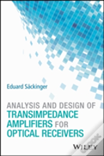 Design Of Transimpedance Amplifiers For Optical Receivers