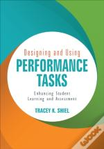 Designing And Using Performance Tasks