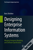 Designing Enterprise Information Systems