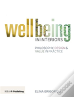 Designing For Wellbeing In Interiors