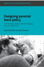Designing Parental Leave Policy