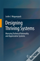 Designing Thriving Systems