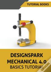 Designspark Mechanical 4.0 Basics Tutorial