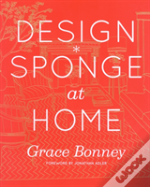 Design*Sponge Big Book Of Ideas For The Home