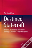 Destined Statecraft