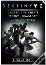 Destiny 2 Game Pc, Tips, Cheats, Exotics, Download Guide Unofficial
