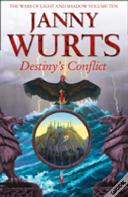 Wook.pt - Destiny'S Conflict: Book Two Of Sword Of The Canon (The Wars Of Light And Shadow, Book 10)
