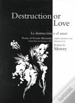 Destruction Or Love
