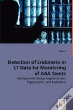Detection Of Endoleaks In Ct Data For Monitoring Of Aaa Stents