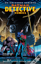 Detective Comics Vol. 5 A Lonely Place Of Living (Rebirth)