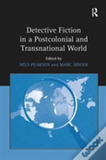 Detective Fiction In A Postcolonial