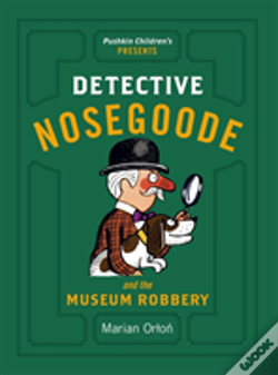 Wook.pt - Detective Nosegoode And The Museum Robbery