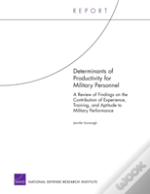 Determinants Of Productivity For Military Personnel