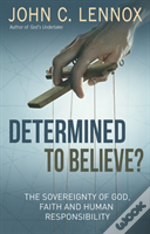 Determined To Believe