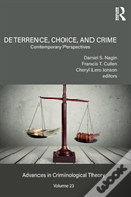 Deterrence, Choice, And Crime