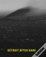Detroit After Dark