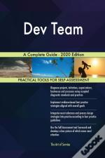 Dev Team A Complete Guide - 2020 Edition
