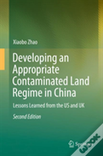 Developing An Appropriate Contaminated Land Regime In China