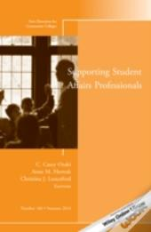 Developing And Supporting Student Affairs And Services Professionals